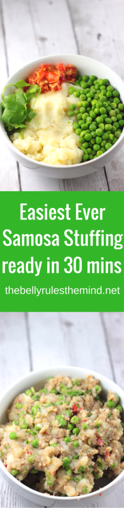 Samosa, a popular 'Indian' snack is traditionally made with a potato based filling, wrapped and fried in a triangular pastry. This stuffing is the easiest ever Samosa stuffing recipe that is ready in 30 minutes and doesn't require hours of cooking and yet tastes delicious | www.thebellyrulesthemind.net