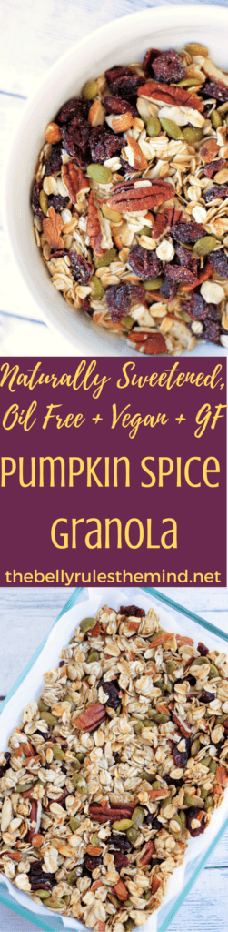 Easiest ever Pumpkin Spice Granola, reader in 30 minutes. Healthy + Kid Friendly + Naturally sweetened + Oil Free + Vegan + Gluten Free. |www.thebellyrulesthemind.net @bellyrulesdmind #vegan, #glutenfree, #kidfriendly, #pumpkinspice, #granola, #fall, #healthy , #kidfriendly, #breakfast, #healthy, Naturallysweetened, #oilfree