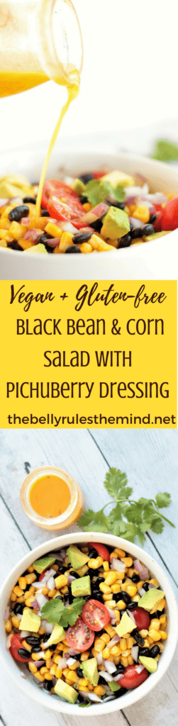 You are going to love this Black Bean Corn Salad recipe with Pichuberry Dressing. It's quick & easy and can be enjoyed as is, or serve it as a party appetizer or even makes a perfect lunch or dinner option. Vegan. Gluten-Free. |https://www.thebellyrulesthemind.net #PichuberrySuperfruit #Pmedia #pichuberry #salad #dressing #recipe