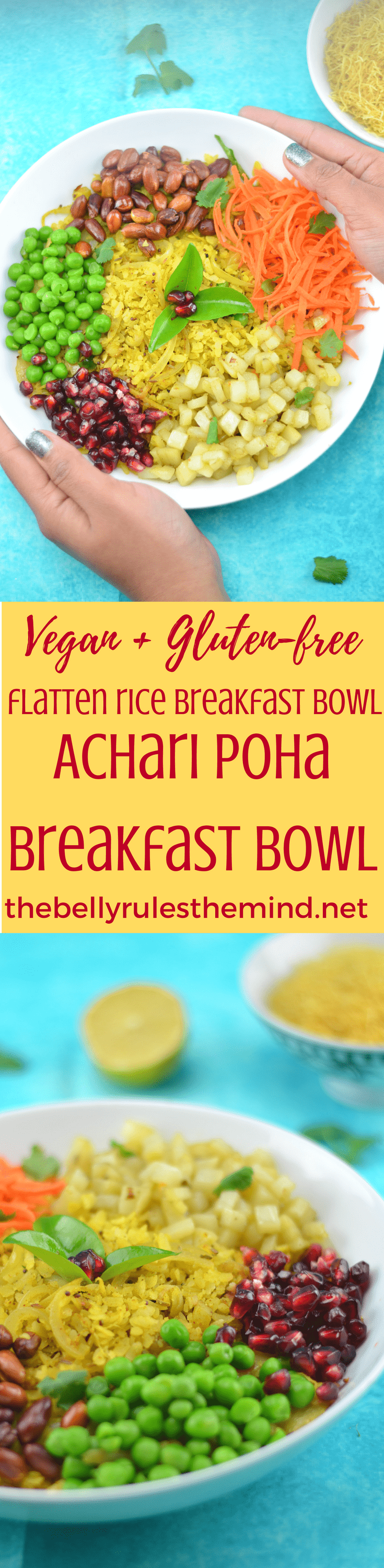 Achari Poha Breakfast Bowl- A perfect breakfast recipe made with flattened rice seasoned with flavorful Achari spice & loads of colorful veggies.</strong><strong>A super-fast recipe to soothe away those untimely hunger attacks!.Vegan.|https;//www.thebellyrulestheind.net @bellyrulesdmind