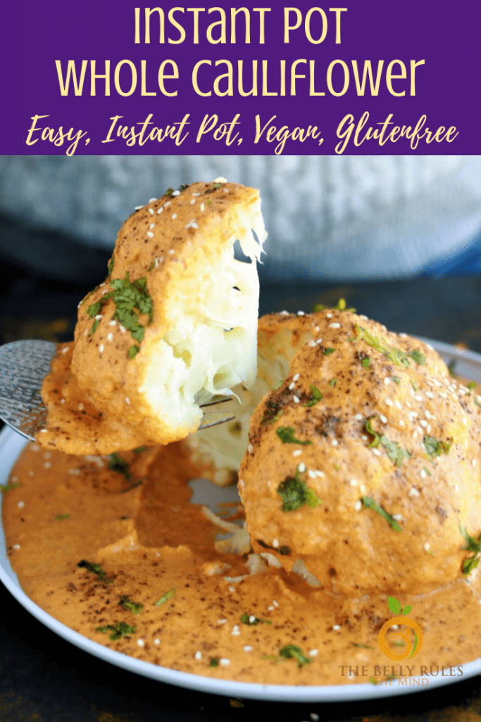 Whole cauliflower cooked in Instant Pot with Indian Masala