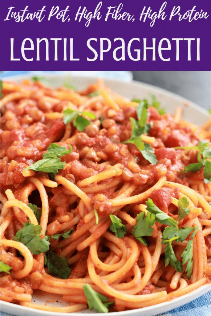 Instant Pot Lentil Spaghetti. Vegan, Glutenfree, Heart, Filling