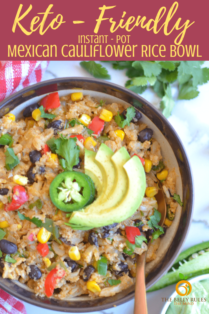 Cut down your carb intake through this awesome and delicious Instant pot Mexican Cauliflower Rice Bowl. This easy cauliflower rice bowl recipe tastes amazing and works for any meal of the day. Don't forget to check out my meal prep tips + serving ideas! (Gluten Free, keto, Vegan, Video Recipe) . Because who doesn't love eating the food they LOVE and not feeling the need to count and burn countless calories afterwards.