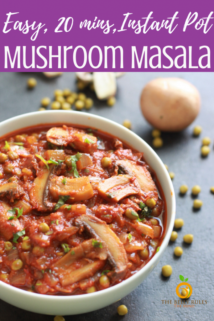 This Instant Pot Mushroom Masala (Mushroom Curry) is an easy & delicious restaurant style Indian vegetarian / vegan curry made in an onion tomato based curry with mushrooms and peas.  Pair it with rice or a flatbread and it makes a perfect meal that is ready in 20 mins from start to end. Step by step instructions. #mushroomrecipe #instantporrecipe #instantpotmushrooms #mushroommasala #indianinstantpot