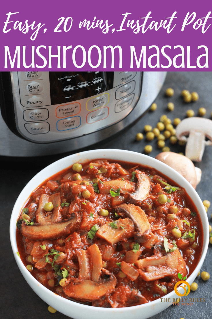 This Instant Pot Mushroom Masala (Mushroom Curry) is an easy & delicious restaurant style Indian vegetarian / vegan curry made in an onion tomato based curry with mushrooms and peas.  Pair it with rice or a flatbread and it makes a perfect meal that is ready in 20 mins from start to end. Step by step instructions.