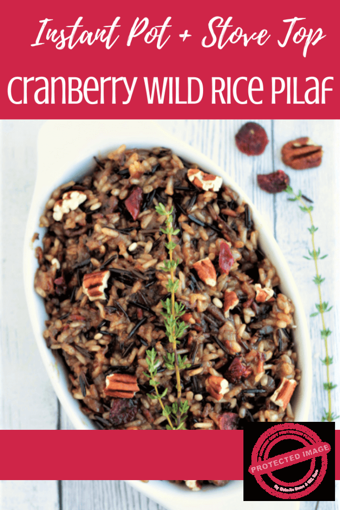 Instant Pot Wild Rice Pilaf, a delicious winter pilaf made with wild rice, cranberries, nuts cooked in herbs, broth and apple juice. A perfect dish infused with so many flavors and textures to go with any meal. A satisfying rice dish for the winter. Healthy. Vegan. Gluten-Free. Video Recipe. #wildricepilaf