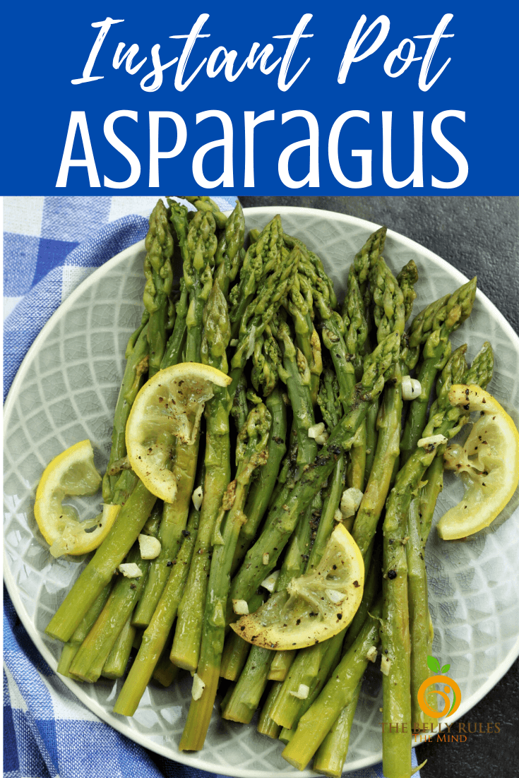 Instant Pot Asparagus With Garlic Lemon Pepper The Belly Rules The Mind